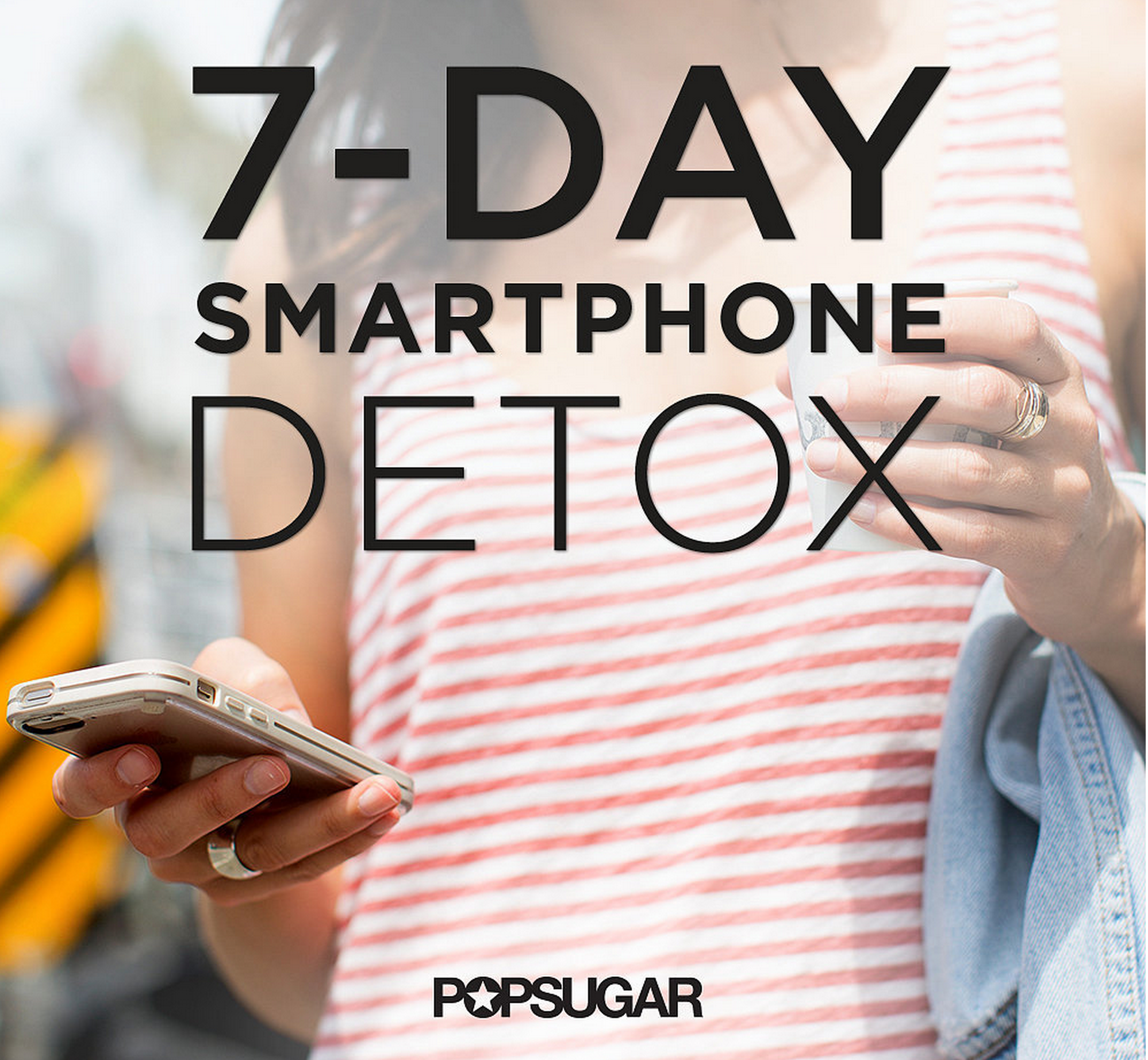 Digital Detox: Save Yourself From Your Tech