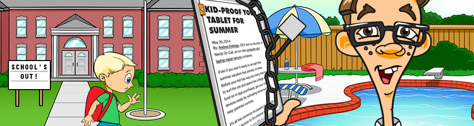 Kid-Proof your Tablet for Summer